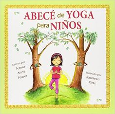 Reading books The ABCs of Yoga for Kids Softcover EPUB - PDF - Kindle Reading books online The ABCs of Yoga for Kids Softcover with easy simple steps. The ABCs of Yoga for Kids Softcover Books format, The ABCs of Yoga for Kids Softcover kindle, pdf online Abc Yoga, Chico Yoga, Pranayama, Kundalini Yoga, Yoga For Kids, Kids Writing, In Kindergarten, Book Activities, Movement Activities