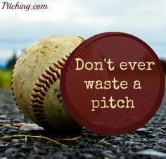 Make every moment count, especially on the pitchers mound! Baseball quotes