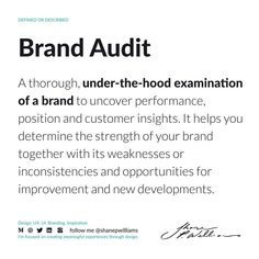 The purpose of a brand audit is to ascertain how your business is performing in the eyes of your customers. It offers you the following benefits: Helps you to determine the positioning of your business and to plan corrective strategies. Empowers you to discover the strengths and weaknesses of your business. (according to @neilpatel) Customer Insight, Definitions, Purpose, Strength, Branding, Positivity, How To Plan, Eyes, Business