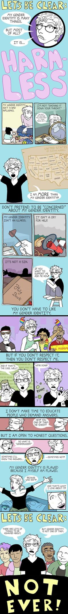 Gender identity is individual and none of your business.