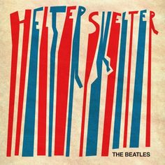 The Beatles, Helter Skelter album art: Craig Burgess The design on this one is cool Cool Album Covers, Album Cover Design, Music Album Covers, Beatles Album Covers, Cover Art, Cd Cover, Vinyl Cover, Les Beatles, Beatles Art