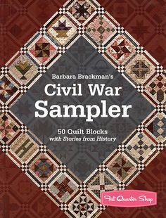 Barbara Brackman's Civil War Sampler Quilt Book C Publishing, Barbara Brackman - Fat Quarter Shop