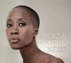 Rokia Traoré - Né So