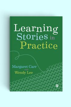 Learning Stories in Practice Learning Stories, Life Learning, Early Years Teacher, Assessment For Learning, Child Development, Teaching Resources, Real Life, This Book, Journey