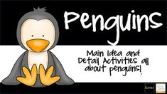 Teach main idea and details with this informational pack on penguins.  Students have six informational paragraphs to read and learn about penguins.  On each, they can highlight the main idea and support details.  To show their understanding of the skill, there is a bubble map and main idea writing prompt included at the end.
