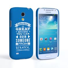 Caseflex Fatherhood Funny Quote Samsung Galaxy S4 Mini Case – Blue | Mobile Madhouse