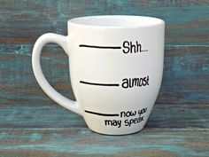 Hey, I found this really awesome Etsy listing at https://www.etsy.com/listing/199668902/funny-coffee-mug-shh-coffee-mug-coffee