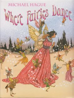 Fine HC DJ First Edition Michael Hague Where Fairies Dance in Great Condition   eBay