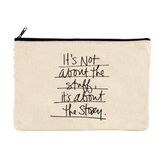 It's all about the story. Use this pouch as a reminder to collect more moments, not things. This hand lettered canvas colored pencil pouch can used for both craft and school supplies.