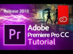 (175) Premiere Pro CC 2018 - Full Tutorial for Beginners - 15 MINS! - [COMPLETE] - YouTube