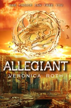 Allegiant Covers on Pinterest | Veronica Roth, Cover ...