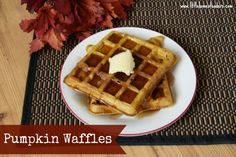 Five Little Homesteaders: Pumpkin Waffles