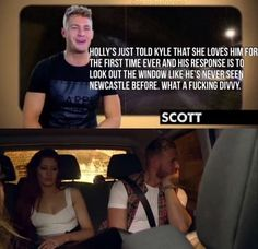 "But sometimes, the Geordies aren't articulate at all, which is OK because Scotty's always there as a back-up. | 23 Times ""Geordie Shore"" Was The Funniest TV Show On Planet Earth"