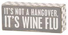 It's not a hangover, it's wine flu//