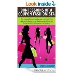 http://dealsalarm.com/ebook-readers-deals/charmaine-gerber-how-i-paid-8-for-170-worth-of-groceries-confessions-of-a-coupon-fashionista/10424