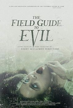 The Field Guide to Evil A feature-length anthology film. They are known as myths, lore, and folktales. Created to give logic to mankind's darkest fears, these stories laid the foundation for what we now know as the horror genre. Jeepers Creepers 3, Jo In Sung, Luke Benward, Andy Lau, Streaming Hd, Streaming Movies, Michael Myers, Birgit Minichmayr, Watch New Movies Online
