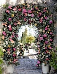 Little Emma English Home: Nikki Tibbles Wild at Heart-French Wedding Garden Entrance, Garden Gates, Garden Archway, Flower Archway, Wedding Entrance, Wedding Arches, Beautiful Gardens, Beautiful Flowers, My Secret Garden