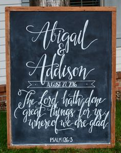 Wedding chalkboard sign by  Caroline's Lettering Co. carolinesletteringco@gmail.com August 2016