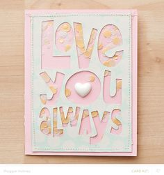 ♥ ♥ ♥ the Confetti layered behind the Die Cut!!! :) (Sequins would work as well.) Card by Maggie Holmes   Studio Calico