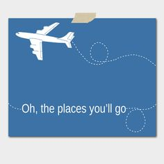 Oh, The Places You'll Go!  Cute to paint on baby boys wall with a plane!
