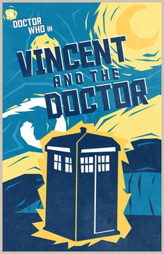 Awesome Doctor Who Dr. Who minimalist episode posters, some of my favorite episodes! | Vincent and the Doctor