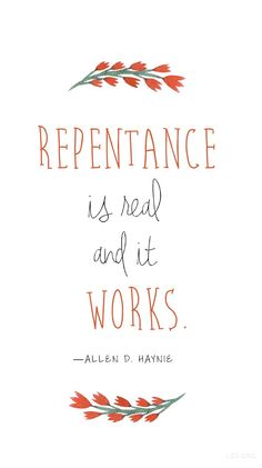 Repentance is real and it works.
