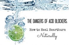 The Dangers of Acid Blockers: How to Heal Heartburn Naturally {Healing Digestion: Part Long-term use of acid blockers causes severe nutrient deficiencies and exacerbates leaky gut and food allergies. Health Articles, Health Advice, Health And Wellness, Female Hormone Imbalance, Low Stomach Acid, Stop Acid Reflux, Homeopathic Medicine, Heartburn, Alternative Health