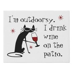 Outdoorsy Wine Drinking Cat on the Patio Faux Canvas Print Crazy Cat Lady, Crazy Cats, Cute Cats, Funny Cats, Cat Wine, Cat Comics, Cat Drinking, Wine Quotes, Wine Drinks
