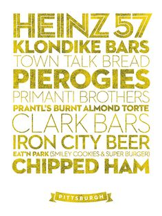 Pittsburgh, courtesy of deliciouscityprints.com