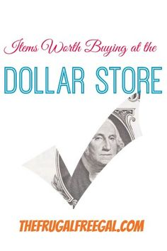 Here's a list of items worth buying from the Dollar Store! 1. Gift Items: Bags, Wrapping Paper, Bows, Ribbons, Boxes, Greeting Cards 2. Part...