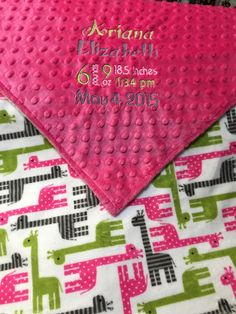 This Baby Blanket is made with minky fabric on both sides. It can be personalized with an embroidered name or initials or personalize with babys birth information.  The pictured blanket has pink, green and grey giraffe smooth minky on one side and bright pink / fuchsia dimple dot minky on the other side. The birth announcement is embroidered with grey, green and pink thread.  The blanket is handmade by me with premium, soft minky from Shannon Fabrics and is perfect for baby to snuggle. T...