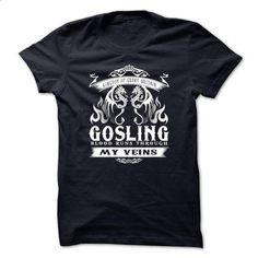 GOSLING 1215 - #tshirt #tshirt no sew. CHECK PRICE => https://www.sunfrog.com/Names/GOSLING-1215.html?68278