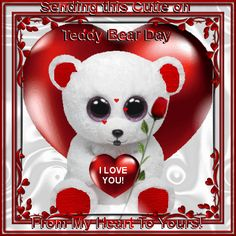 Teddy Bear Day 10th Feb section. A perfect ecard to send to your love on Teddy Bear Day.