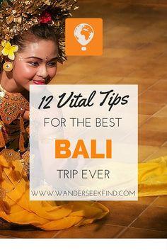 12 Vital Tips To Making the Most of Bali - Wander.Seek.Find http://bit.ly/1NIp4GW
