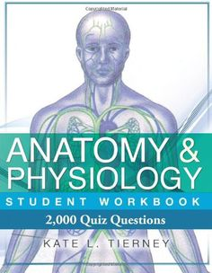 The fourth edition of Anatomy & Physiology Student Workbook continues to be one of the most popular guides on the market today, offering an enjoyable and highly effective way to learn this difficult s