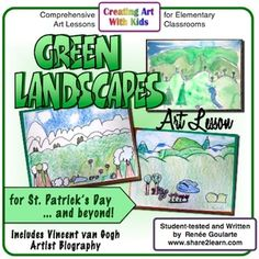 Green Landscapes - celebrate St. Patrick's Day, March, and the color green with this landscape drawing art lesson. Includes tips for drawing landscapes, tips for looking at art with students, and Vincent Van Gogh artist biography and reading comprehension worksheet.