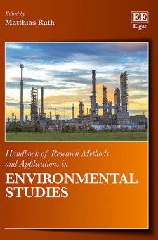Handbook of Research methods and Applications in Environmental Studies - edited by Matthias Ruth - October 2015 (Handbooks of Research Methods and Applications series)