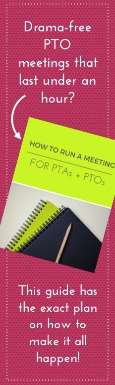 Want to know the secret to running a drama free and efficient PTO meeting that lasts under an hour?  It can happen!  This guide walks you through all of the steps to take to get just that!  This How to Run a PTA meeting guide is simply fabulous!