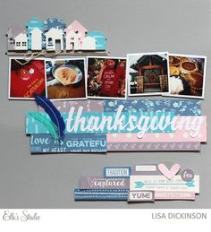 Thanksgiving scrapbook layout by Lisa Dickinson using the Thankful collection from Elle's Studio