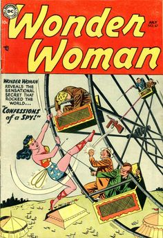 Wonder Woman 067. Confessions of a Spy! (July, 1954)