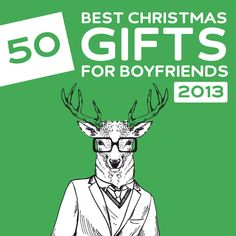 50 Best Christmas Gifts for Boyfriends of 2013- get him something he won't expect with this awesome list.