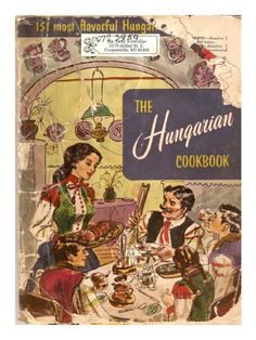 The Hungarian Cookbook 151 Most Flavorful Hungarian Recipes.pdf