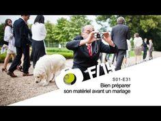 F/1.4 - S01E31 - Bien préparer son matériel avant un mariage