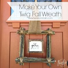 Make Your Own Fall Twig Wreath