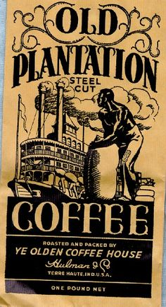 Vintage Coffee Bag Old Plantation Steel Cut Negro Slave Graphics