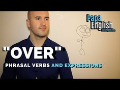 """Are you """"over"""" learning English? Have you ever had to do an exam over because you failed? Today we learn the many uses of """"over. Improve Your English, Learn English, English Prepositions, Get Over Your Ex, Sleep Dream, Learning English Online, Fear And Loathing, American Psycho, Prefixes"""
