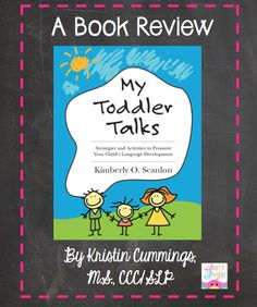 Simply Speech: My Toddler Talks: Strategies and Activities to Promote Your Child's Language Development {A Book Review} with a giveaway!