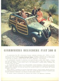 Giardiniera Belvedere Fiat 500 B Fiat 500, Vintage Cars, Antique Cars, Moto Car, Fiat Cars, Car Posters, Cute Cars, All Cars, Station Wagon
