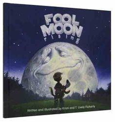 Fool Moon Rising is a   Large Format Picture Books Hardback by Kristi Fluharty about CHILD ISSUES HUMILITY,CHILD ISSUES PRIDE,GREATNESS OF GOD. Purchase this Hardback product online from koorong.com | ID 9781433506826