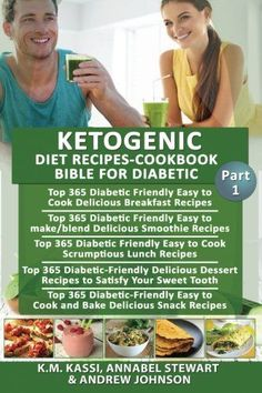 623f5c41f0 Ketogenic Diet Recipes-Cookbook Bible for Diabetic: Top 365 Delicious  Breakfast Recipes Delicious Smoothie